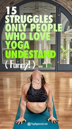 15 Struggles Only People Who Love Yoga Understand (Funny)