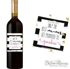 New Grandma - Best Moms Get Promoted - New Grandma - Baby Reveal Gift - Pregnancy Announcement - Custom Wine Label by SilverLiningBackdrop on Etsy