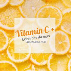 Trị Mụn Bằng Vitamin C , thành phần rất phổ biến trong các sản phẩm làm đẹp #myphamlagi #moctaman Vitamin C