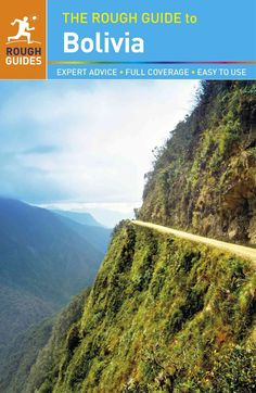 This new, fully-updated edition of The Rough Guide to Bolivia helps you discover…