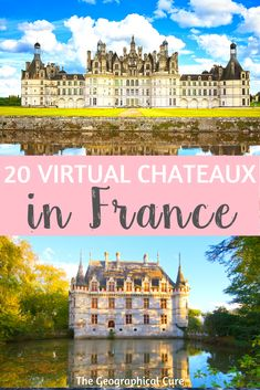 DIY Virtual Tours of Famous Chateaux in France Virtual Travel, Virtual Tour, Virtual Field Trips, Fairytale Castle, French Chateau, Filming Locations, France Travel, Staycation, Famous French