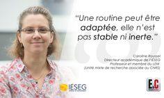 """#IESEGResearch : Selon Caroline Roussel """"la routine a un impact avéré sur la performance d'une équipe de travail. Il est aussi important de favoriser les conditions de son émergence que de travailler au développement des compétences"""""""