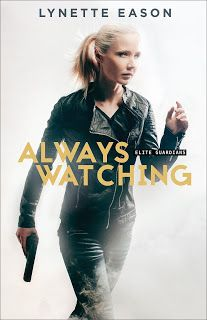 Live. Love. Read. : Review: Always Watching by Lynette Eason