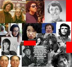 """The 1960′s radical was told to drop out of American society and to work against it. These were the children of the rich. First drop out love children and then led by their Jewish and other Marxist professors to work against the system. The final stage was when they were programmed to believe that the revolution is impossible and that the thing to do would be to take the power positions that their rich fathers wanted them to have and then to work against the system """"from the inside."""""""