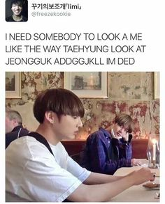 Or we could just get Taehyung to look at me like that I mean