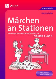 Märchen an Stationen Klasse 3/4 - Buch