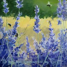 """""""Bees on Lavender  daily painting"""" - Original Fine Art for Sale - © Robin Weiss"""