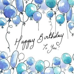 ♡☆ Happy Birthday To You! Happy Birthday Blue, Happy Birthday Pictures, Happy Birthday Messages, Happy Birthday Quotes, Happy Birthday Greetings, Birthday Fun, Happy Birthday Balloons, Holiday Wishes, Christmas Wishes