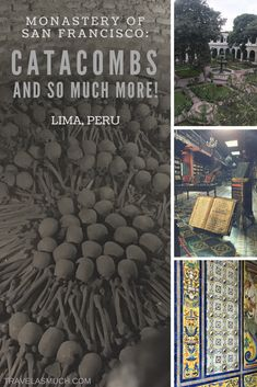 The Monastery of San Francisco in Lima has more to delight visitors than the creepy catacombs.  It's on the top ten list of places to see in Lima, Peru!
