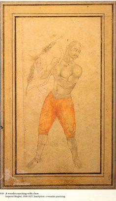 A Wrestler exercising with a bow. 1600-1625. Mughal India.