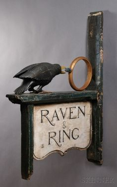 "Crows Ravens: Carved and Painted ""Raven & Ring"" Tavern Sign. Schrift Design, Raven Art, Blue Raven, Pub Signs, Crows Ravens, Signage Design, Store Signs, Hanging Signs, Vintage Signs"