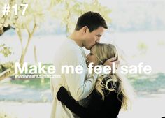 Make me feel safe <3