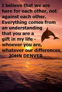 GREAT QUOTE FROM JOHN DENVER