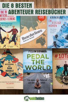 Die 8 besten Abenteuer Reisebücher!