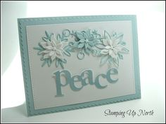 stamping up north with laurie: Peace at Christmas using Memory Box Frozen Flakes, MB Small Blooming Poinsettias, MFT Blueprints #20, PTI Peace die