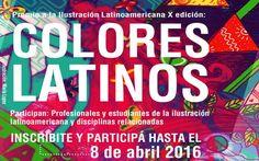 """#Premio a la #Ilustración Latinoamericana 2016 """"Colores Latinos"""" Calm, Creative, Pageants, Summoning, Door Prizes, Journals, Studio, Colors"""
