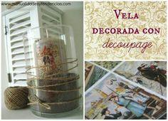 Cómo decorar una vela con decoupage / How to decoupage a candle www.manualidadesytendencias.com #decoupage #decoupagecandle #manualidades