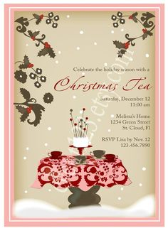 What a lovely invitation to a Christmas Tea Party....