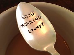 Good Morning Grumpy    coffee spoon