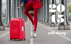 For your Travel Let choose Delsey Delsey - Jump In To 2015 Join us at Cantavil Premier Mall