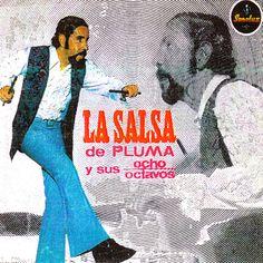 Pluma y sus Ocho Octavos - La Salsa de Pluma (Philips, 1973)