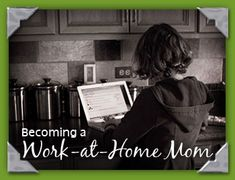 becoming work at home mom