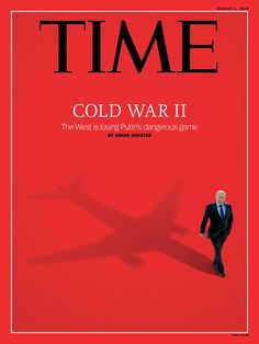 timemagazine: Cold War II: Can anything stop Vladimir Putin? TIME's cover on and how the West is losing Putin's dangerous game ›The Global Cold War: Third World Interventions and the . Vladimir Putin, Newspaper Cover, Newspaper Layout, Dangerous Games, Time Magazine, Magazine Covers, Political Satire, Political Science, Journal