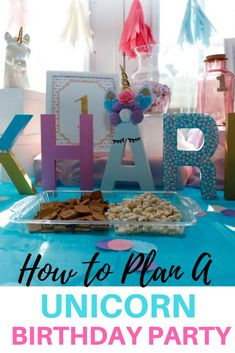 How to plan your unicorn themed party for your child #unicorn