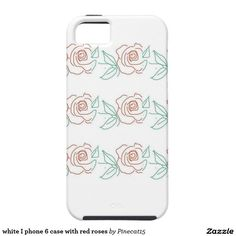 white I phone 6 case with red roses