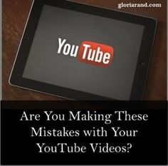 Are You Making These Mistakes with Your YouTube Videos? #YouTube #VideoMarketing #VideoMistakes