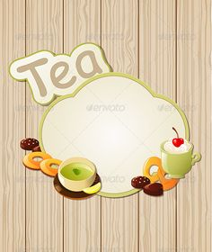 Realistic Graphic DOWNLOAD (.ai, .psd) :: http://vector-graphic.de/pinterest-itmid-1004262289i.html ... Tea Label ...  backdrop, background, beverage, breakfast, cafeteria, candy, chocolate, cookie, cream, design, drink, food, frame, fruit, green, label, menu, restaurant, tea, wooden  ... Realistic Photo Graphic Print Obejct Business Web Elements Illustration Design Templates ... DOWNLOAD :: http://vector-graphic.de/pinterest-itmid-1004262289i.html