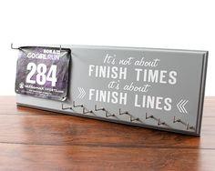 Race Bib Holder - It's Not About Finish Times Its About Finish Lines - Race Medal Holder