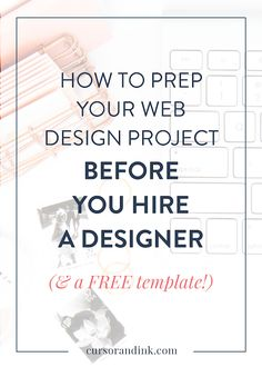 Thinking about hiring a web designer for a new website and/or branding project for your blog or creative business? Read this post first to learn how to make sure that you're prepared and getting the most out of the experience!