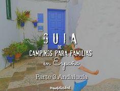 Hoy vamos con la esperada tercera entrega de La guía de campings para familias en España. En esta entrega vamos a hablar de los m...