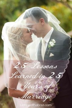 My lovely friend Tammy recently shared a list on Facebook - 25 Important Lessons Learned in 25 Years of Marriage - and I was so inspired and challenged by her advice, that I asked her if I c...