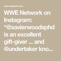 "WWE Network on Instagram: ""@xavierwoodsphd is an excellent gift-giver ... and @undertaker knows that first-hand. #TheLastRide"" Undertaker, Wwe, Math, Gifts, Instagram, Presents, Math Resources, Favors"