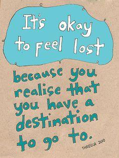 It's okay to feel lost...