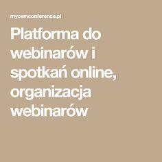 Platforma do webinarów i spotkań online, organizacja webinarów