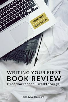 Writing Your First Book Review (Free Worksheet + Walkthrough)