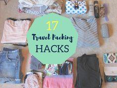 17 Travel Packing Hacks & Tricks