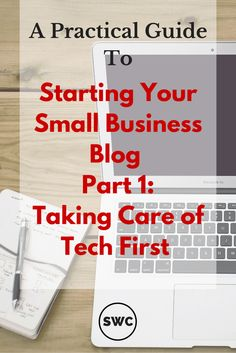 Don't know where to start when it comes to starting a blog for your small business? Check out Part 1 of my Practical Guide to Small Business Blogging Business Checks, How To Start A Blog, Blogging, Things To Come, Tips, Counseling
