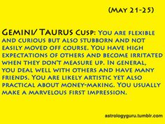 Gemini Taurus cusp = me Saturn In Taurus, Astrology Taurus, Gemini Girl, Gemini Rising, Virgo Moon, Capricorn And Aquarius, Astrology Signs, My Horoscope, Horoscopes