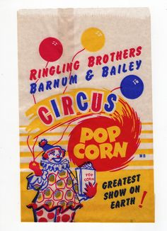 Ringling Brothers Barnum & Bailey Vintage Circus Popcorn Bag, x 4 What a memory this brings back for one and all. One of the happiest places on earth! Circus Birthday, Circus Theme, Circus Party, Circus Food, Barnum Bailey Circus, Barnum Circus, Pt Barnum, Circus Circus, Ringling Brothers