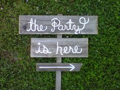 Fun Wedding/Party Signs - Directional Arrow -- TOTALLY going to be a rockin party! Wedding Direction Signs, Wedding Signs, Our Wedding, Wedding Ideas, Wedding Photos, Trendy Wedding, Garden Wedding, Handmade Wedding, Rustic Wedding
