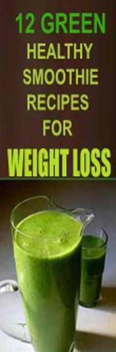 12 Green Healthy Smoothie Recipes For Rapid Weight Loss