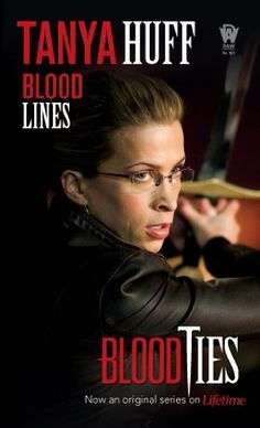 Blood lines blood series by tanya huff 7 99 author tanya huff