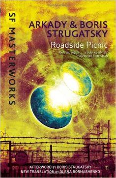 Roadside Picnic: Amazon.co.uk: Boris Strugatsky, Arkady Strugatsky: 9780575093133: Books