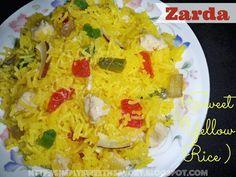 Simply Sweet 'n Savory: Zarda ( Sweet Yellow Rice )
