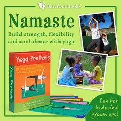 Practice yoga with kids to improve patience and increase confidence.