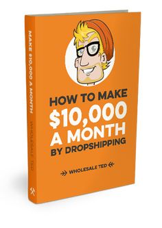 How to Make $10,000 a Month by Dropshipping